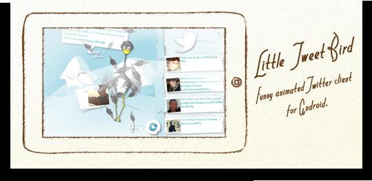 We do stuff like 'Little Tweet Bird'